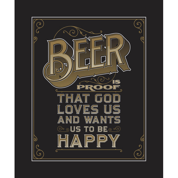 Beer Is Proof That God Love Us - Dark