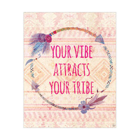 Your Vibe Attracts Your Tribe - Warm