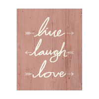 Live, Laugh, Love - Red Wood