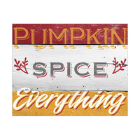 Pumpkin Spice Everything - Orange