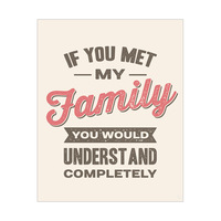 If you Met My Family - Pink