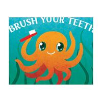 Brush Your Teeth - Octopus