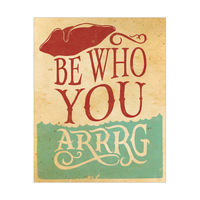 Be Who You Arrrg - Warm