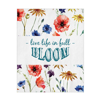 Live Life in Full Bloom - White