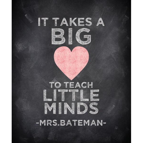 Big Heart Teach Little Minds - Chalkboard