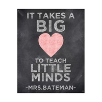 Big Heart Teach Little Minds - Chalkboard