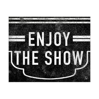 Enjoy the Show Black