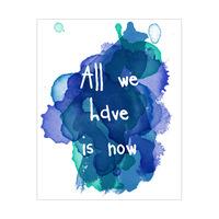 All We Have - Indigo Watercolor