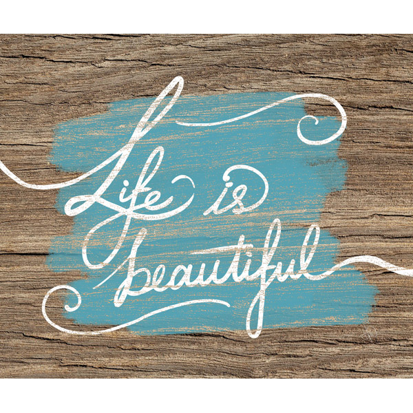 Life is Beautiful- Blue