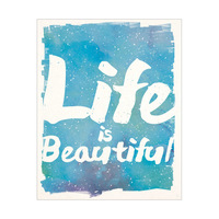 Life is Beautiful Ocean