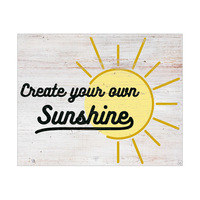 Create Your Own Sunshine- White Wood