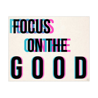 Focus on the Good- Pink Blue