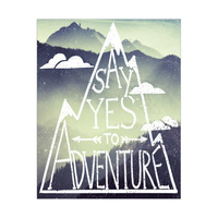 Say Yes To Adventure- Green Mountains