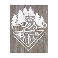 Say Yes To Adventure- Brown Wood