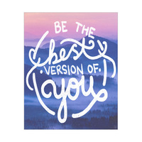 Be The Best Version of You- White