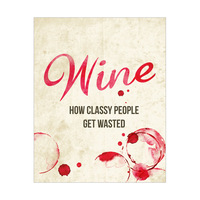 How Classy People Get Wasted - Wine