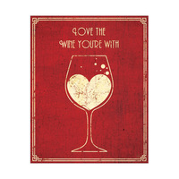 Love the Wine You're With - Vintage Red